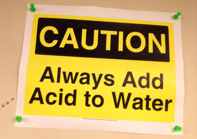 Caution - Always Add Acid to Water