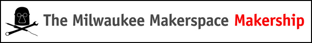 Milwaukee Makerspace Makership Program