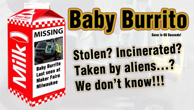 Baby Burrito Gone!